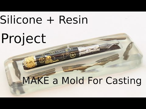 Make a Silicone Mold,  Resin Cast a project,   Pen rest