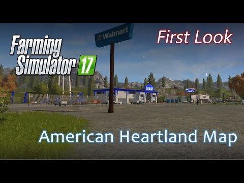 The American Heartland Map - First Look - Farming Simulator 17