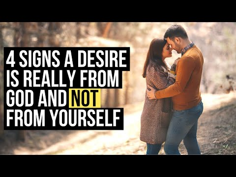 4 Clues a Desire Really Is from God and Not from Yourself