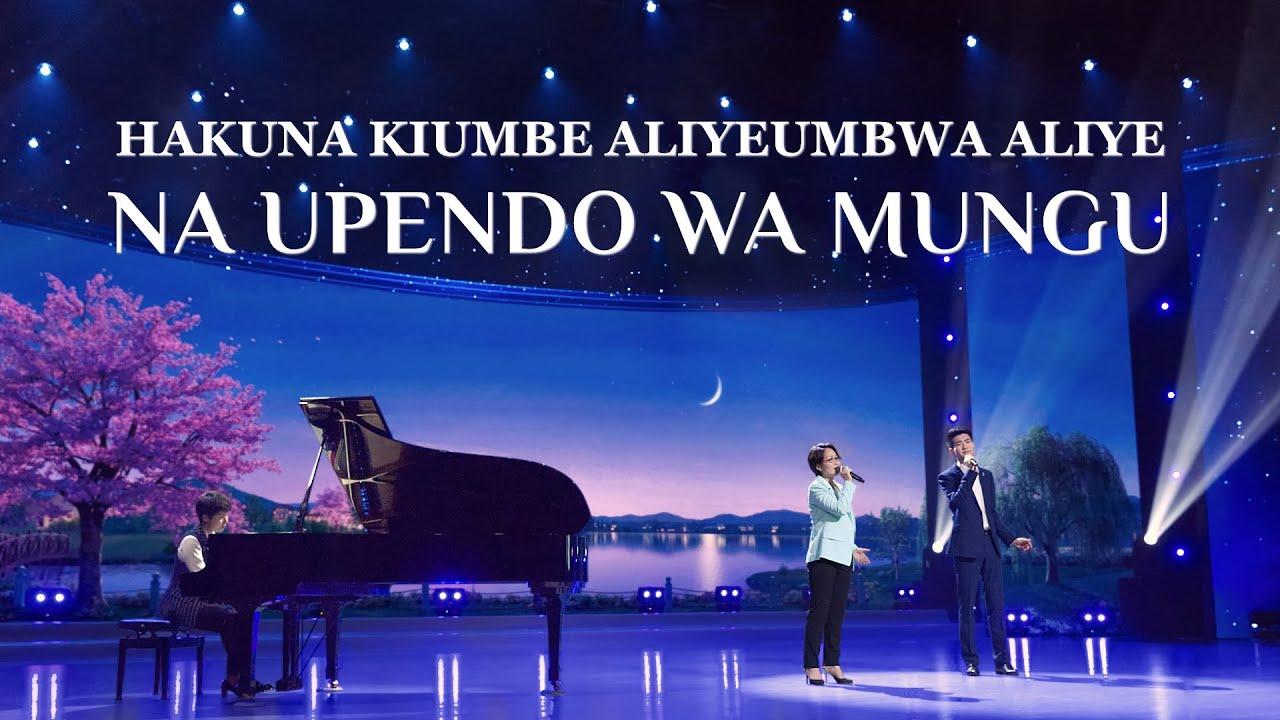 Wimbo wa Kuabudu na Kusifu 2020 | Hakuna Kiumbe Aliyeumbwa Aliye na Upendo wa Mungu