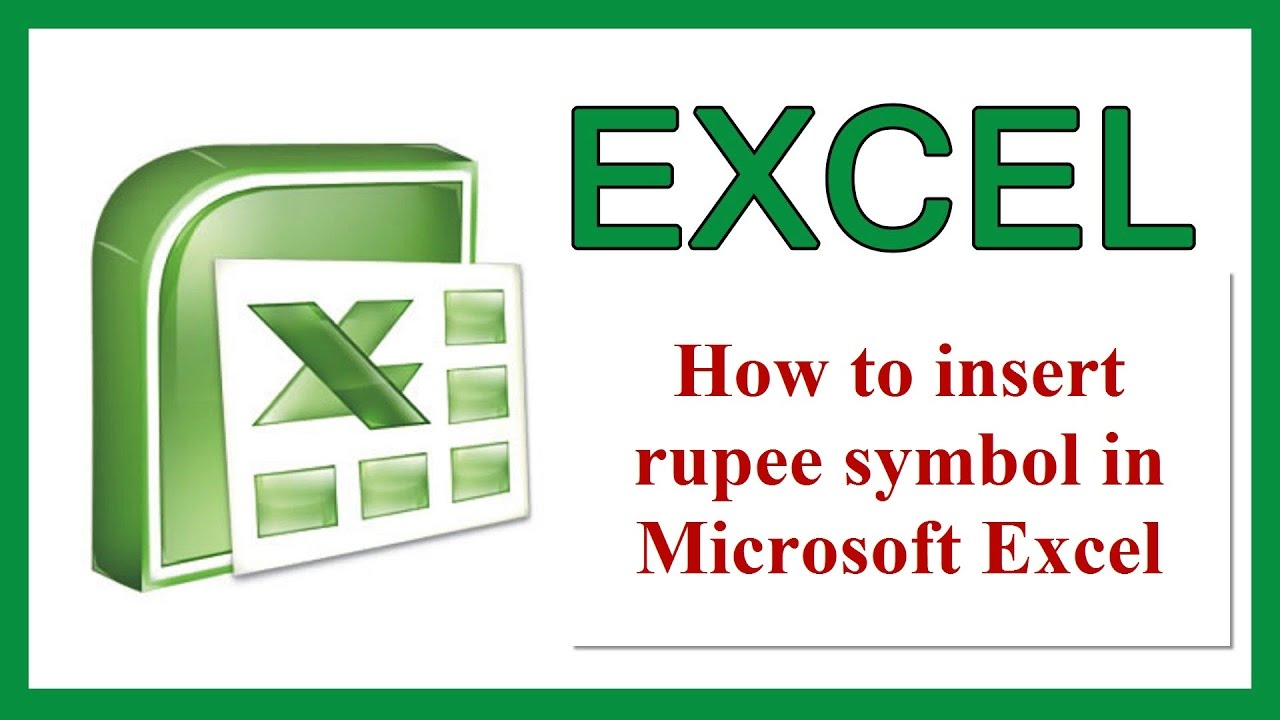 How To Insert Rupee Symbol In Microsoft Excel Youtube