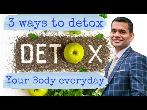 3 Ways To Detox your Body Every Day | Take Out the Toxins from Your Body