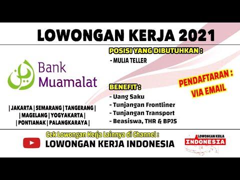 [PENEMPATAN 7 KOTA] LOWONGAN KERJA BANK MUAMALAT   LOWONGAN KERJA FEBRUARI 2021   LOKER TERBARU 2021