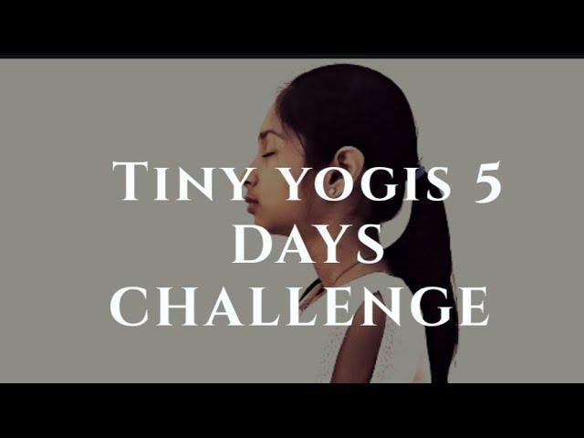 Tiny Yogis 5 Day Yoga Challenge Promo | Tiny Yogis Yoga Challenge | Kids Yoga | Yoga For Kids