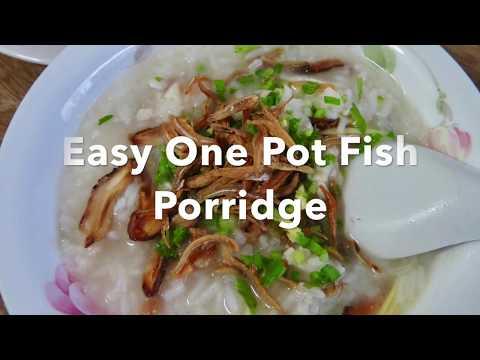Easy Fish Porridge - One Pot Meal