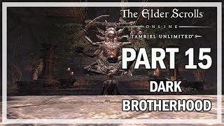 The Elder Scrolls Online Dark Brotherhood Walkthrough Part 15 - Live Gameplay
