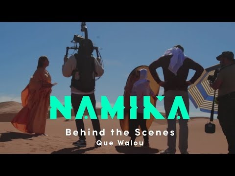 Namika - Behind the Scenes: Que Walou