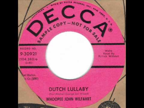 Dutch Lullaby by Whoopee John Wilfahrt on 1959 Decca 45.