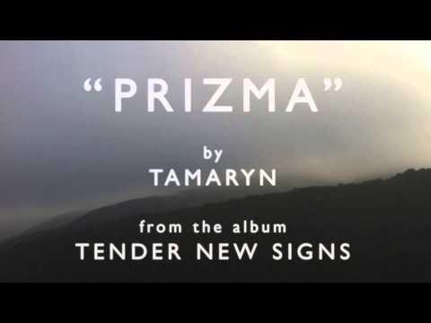 Tamaryn - Prizma