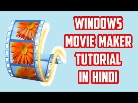 [HINDI] Best Windows Movie Maker Tutorial in HINDI