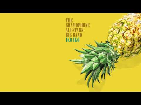 The Gramophone Allstars Big Band - Iko Iko