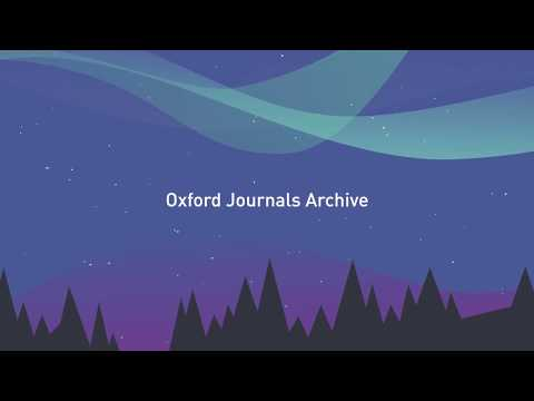 Oxford Journals Archive: Unlocking Landmark Scholarship