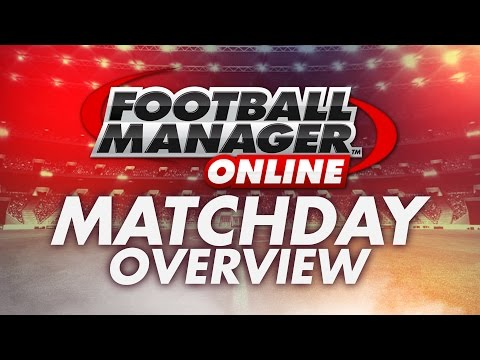 FOOTBALL MANAGER ONLINE - MATCHDAY OVERVIEW (FMO ENGLISH GAMEPLAY)