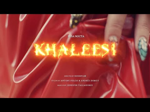 FUSA NOCTA -  Khaleesi