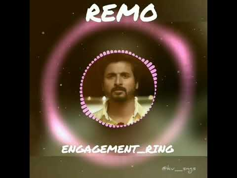 Remo Engagement Ringtone | BGM | #remo #tamil_song #tamil_songsss #tamil #sivakarthikeyan #keerthysu