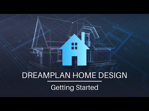 DreamPlan Home Design Software - Getting Started