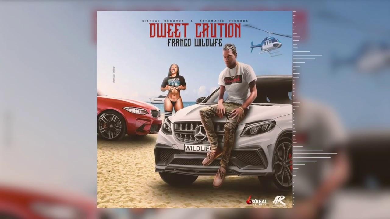 Franco Wildlife - Dweet Caution (Official Audio)