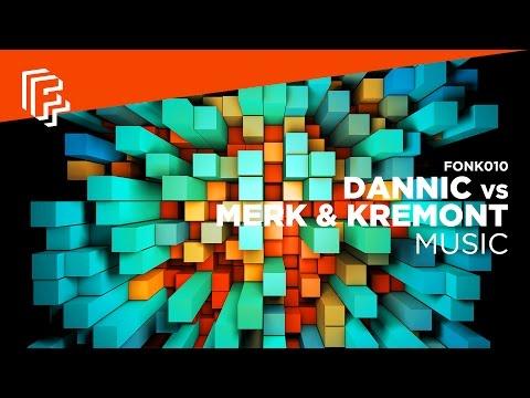 Dannic vs Merk & Kremont - Music (feat. Duane Harden)