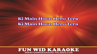 Main Hoon Hero Tera Karaoke Salman Khan Hero Movie 2015