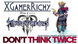 Don't Think Twice from Kingdom Hearts III [XGamerRichy Cover]