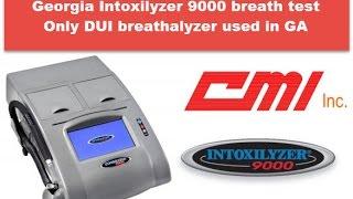 Intoxilyzer 9000 breath alcohol test-Georgia-Only breathalyzer test used in GA-Atlanta DUI Lawyer