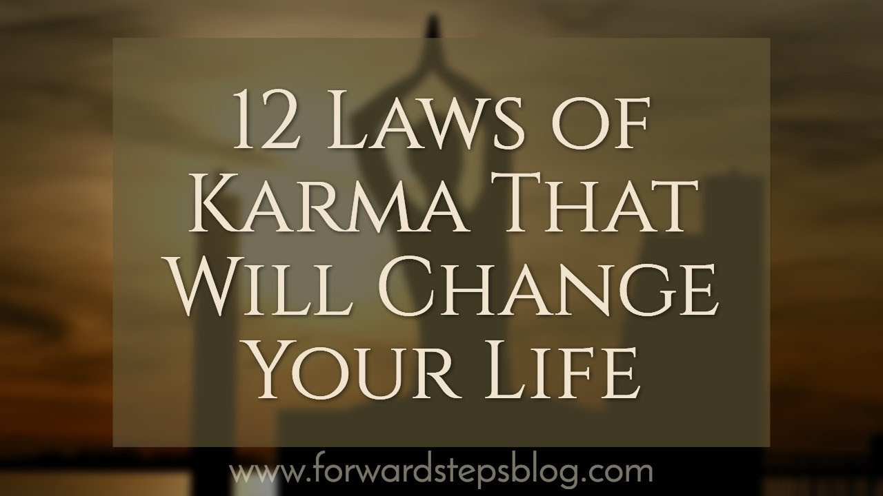 12 Laws Of Karma That Will Change Your Life Youtube