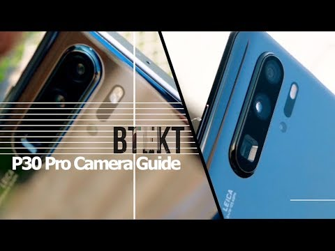 Huawei P30 Pro Full Camera Guide | All You Need To Know