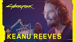 Cyberpunk 2077 — Behind the Scenes: Keanu Reeves