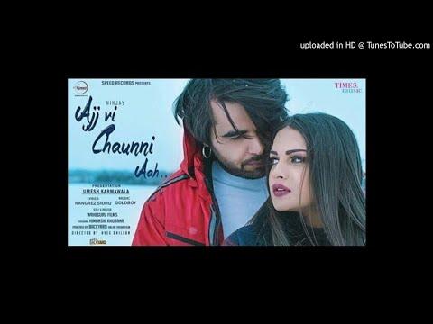 Ajj Vi Chaunni Aah(full video)Ninja ft Himanshi Khurana | Gold Boy ||Latest Punjabi Song 2018