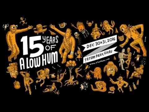 A Low Hum 15 - New Year 2017 - Tatum Park, New Zealand
