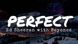 Baixar Ed Sheeran - Perfect Duet with Beyoncé (Lyrics)
