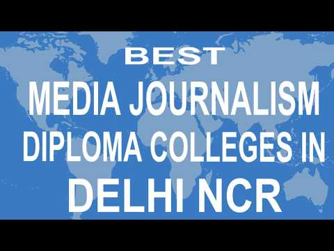 Best Media Journalism Diploma Colleges And Courses  In Delhi NCR