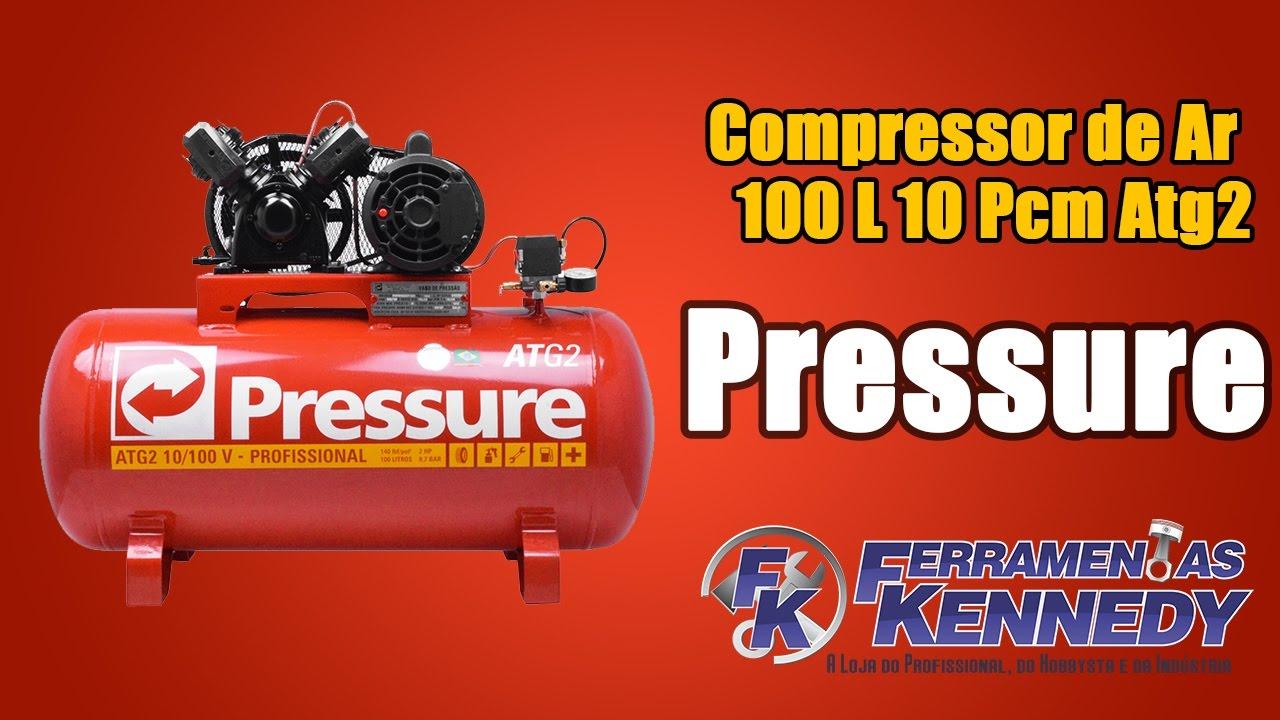 949ce3d33 Compressor de Ar 100 L 10 Pcm Atg2 Pressure - YouTube
