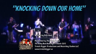"""Knocking Down Our Home"""