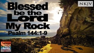 Psalm 14419 Scripture Song quotBlessed be the LORD My Rockquot Esther Mui