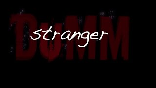 Dancing With A Stranger Lyric Video Video