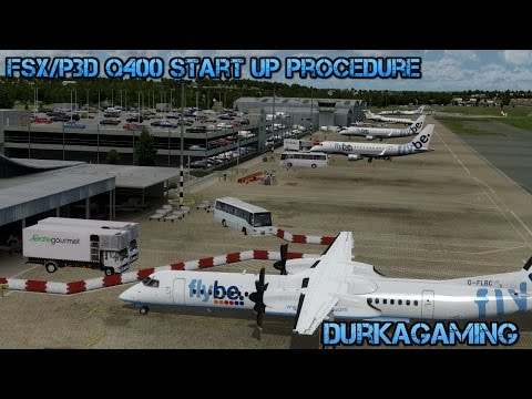 FSX/P3D Q400 Start Up Procedure