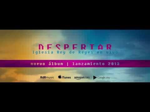 Despertar - Iglesia Rey de Reyes en vivo / Claudio Freidzon