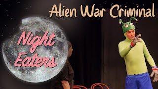 Alien War Criminal - UCB Maude Night