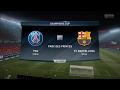 FIFA 17 Predicts PSG Vs FC Barcelona 14 02 2017 Full Gameplay PS4 By Pirelli7 mp3
