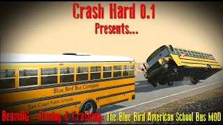 BeamNG - Racing & Crashing: The Blue Bird American School Bus MOD