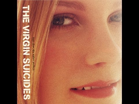 Soundtrack Virgin Suicides  Full