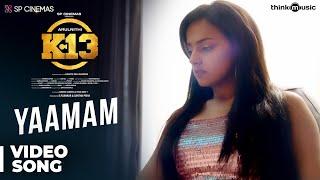 K13 | Yaamam Song | Arulnithi, Shraddha Srinath | Sam C.S | Barath Neelakantan