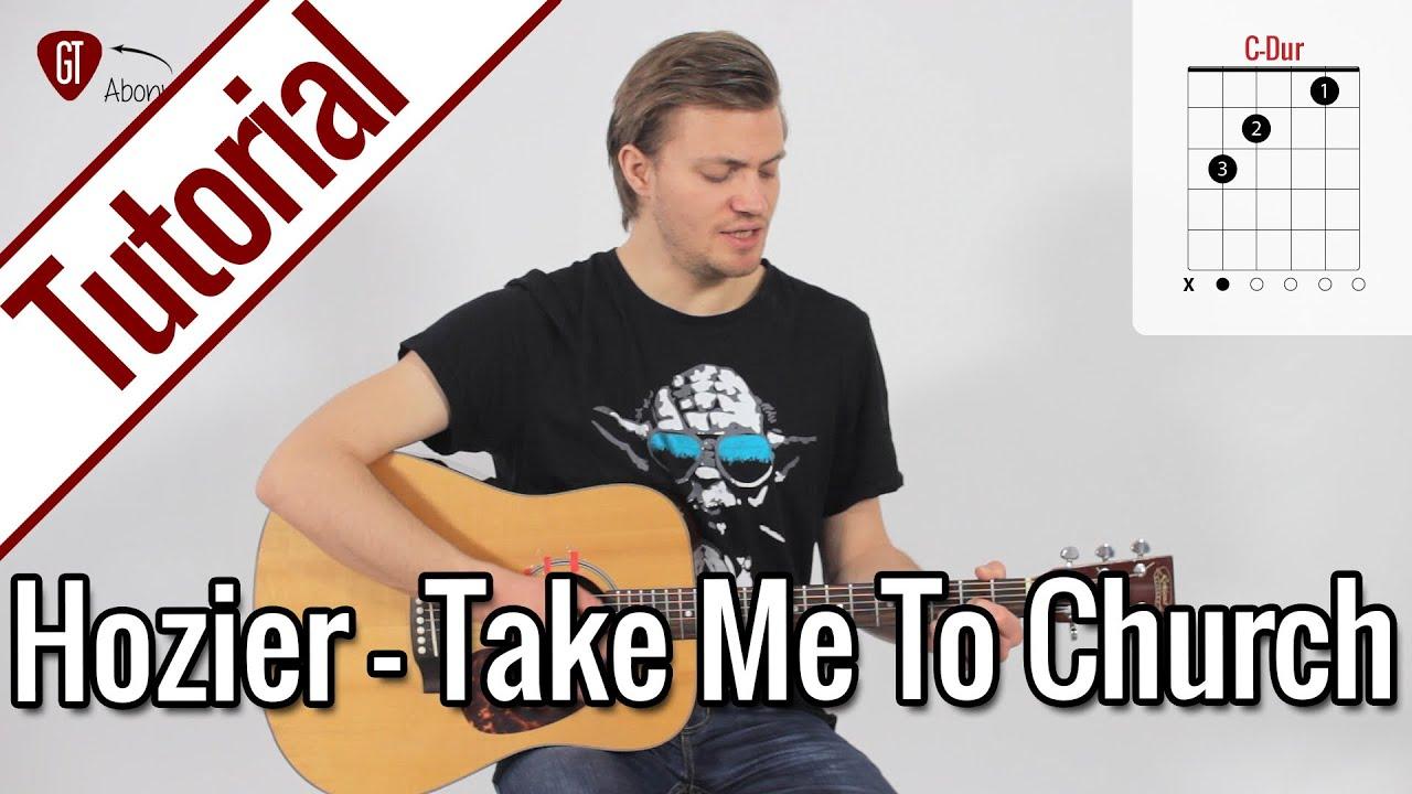 Hozier - Take Me To Church | Gitarren Tutorial Deutsch #1