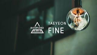 태연 (TAEYEON) - Fine Piano Cover