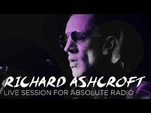 Richard Ashcroft - Live at Absolute Radio