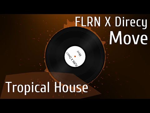 [Tropical House] FLRN X Direcy - Move