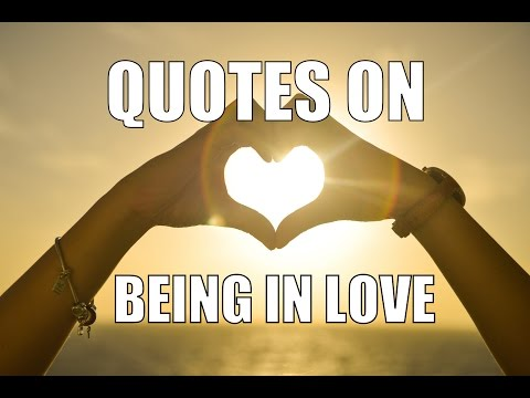 Quotes On Being In Love