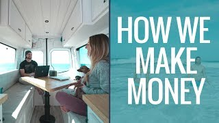 VAN LIFE: How To Make Money On The Road