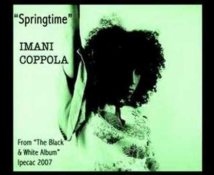 Imani Coppola - Springtime